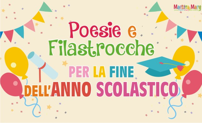 Poesie E Filastrocche Per La Fine Dellanno Scolastico Maestra Mary