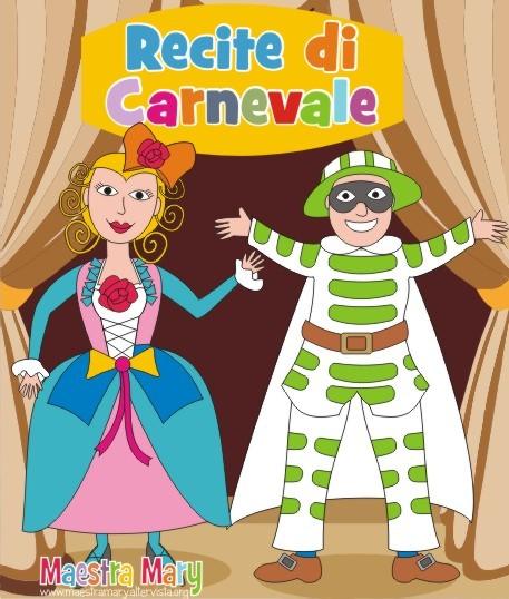 Di Piccole CarnevaleMaestra Di Recite Piccole CarnevaleMaestra Mary Recite DH2E9I
