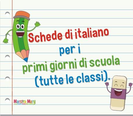 Preferenza Schede per i primi giorni di scuola per tutte le classi | Maestra Mary ZK06