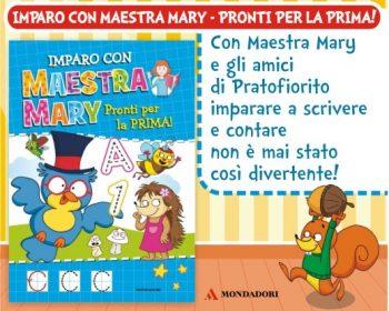 Imparo con Maestra Mary – Pronti per la prima!