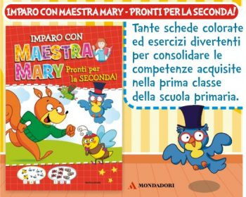 Imparo con Maestra Mary – Pronti per la seconda!