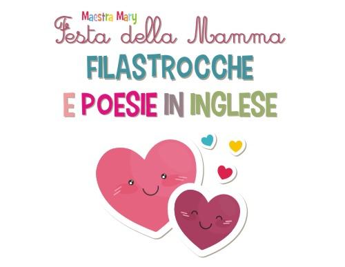 Poesie in inglese per la festa della mamma maestra mary for Maestra mary giornata della terra
