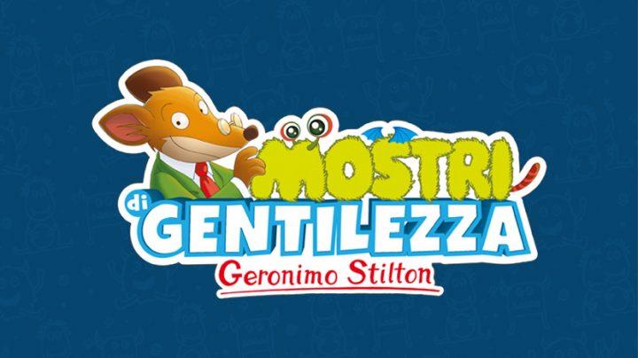Mostri di Gentilezza di Geronimo Stilton