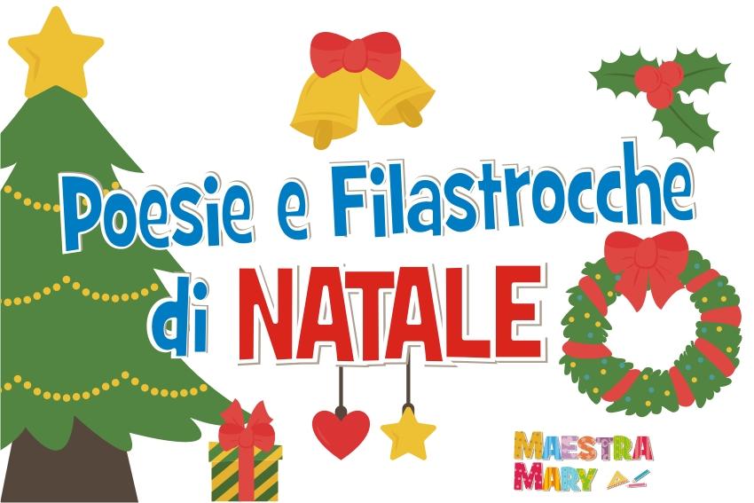 Poesie Di Natale Facili.Poesie E Filastrocche Di Natale Maestra Mary