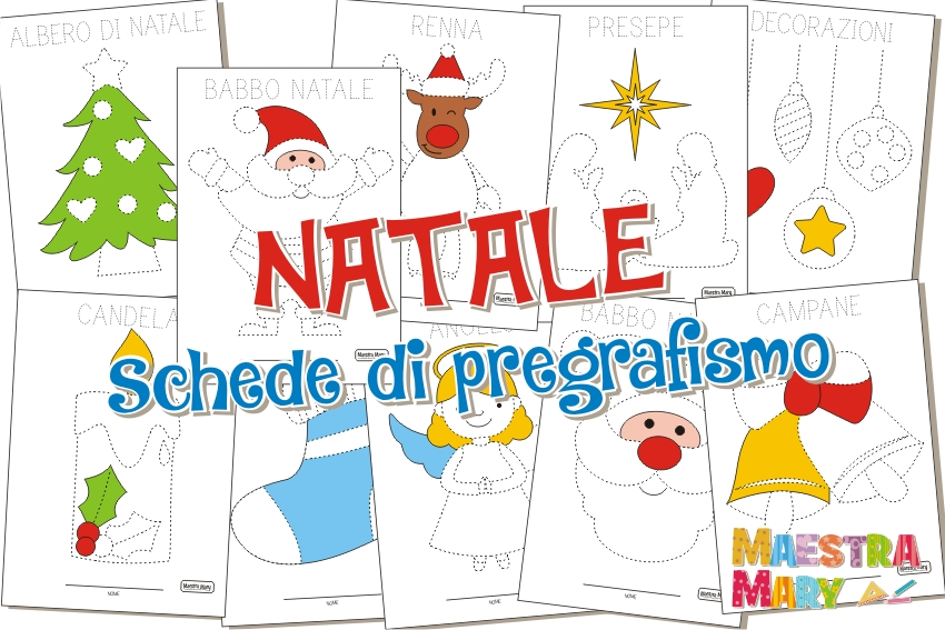 Maestra mary for Schede didattiche natale maestra mary