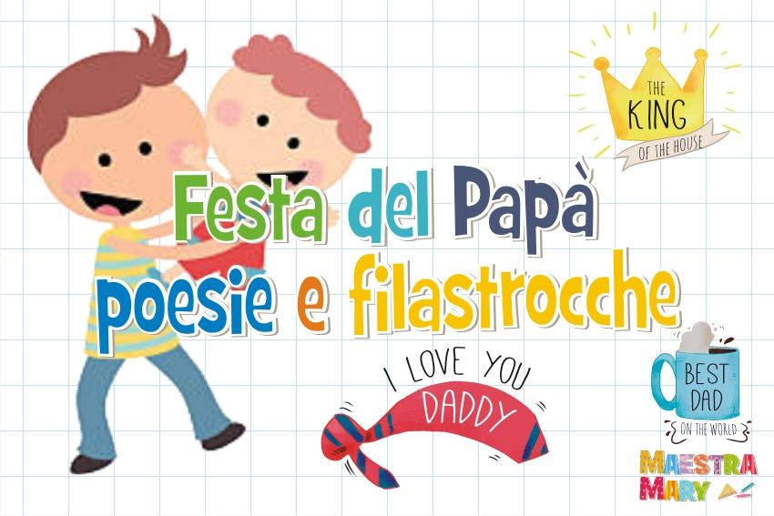 Festa Del Papà Poesie E Filastrocche Maestra Mary